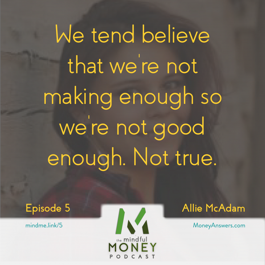 Being Better Than Money with Allie McAdam