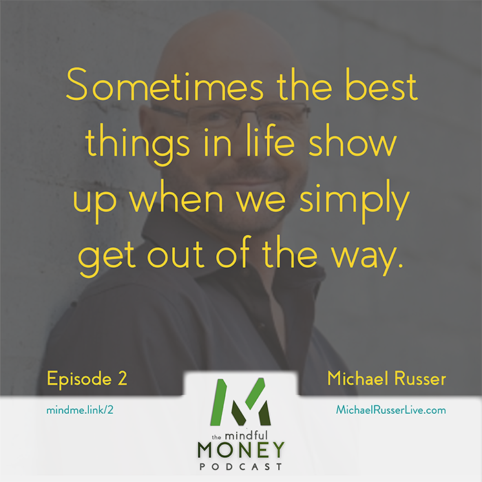 How To Be Yourself Without Being a Millionaire with Michael Russer