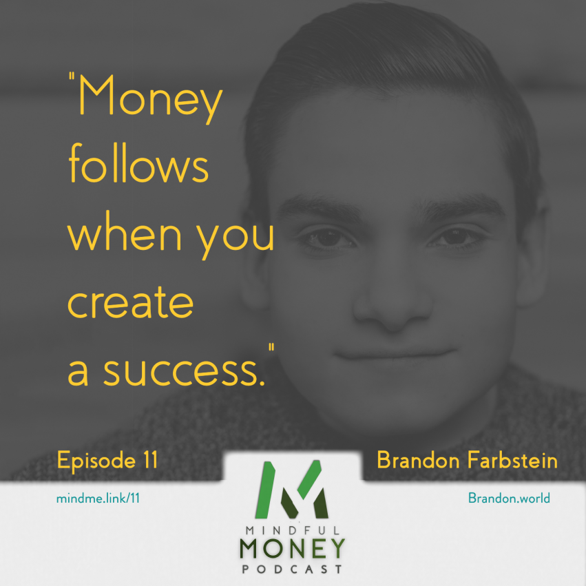 TEDx Speaker Brandon Farbstein on the Mindful Money Podcast